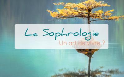 La sophrologie, un art de vivre ?