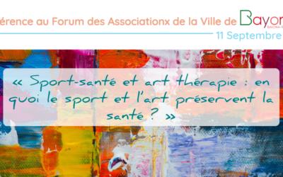 Conférence au Forum des Associations de la Ville de Bayonne : « Sport-santé et art thérapie : en quoi le sport et l'art préservent la santé ? »